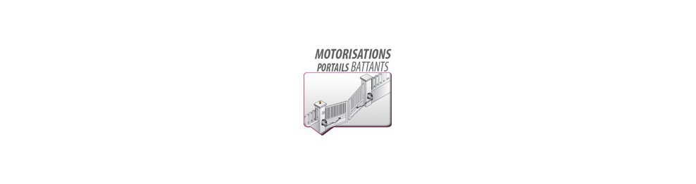 MOTORISATIONS PORTAILS BATTANTS